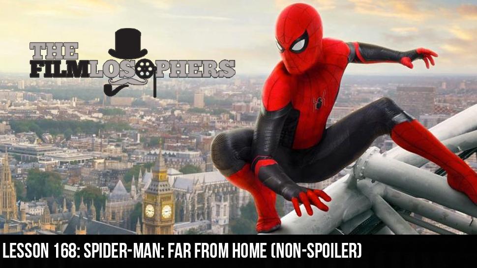 Lesson 168: Spider-Man: Far from Home (Non-spoiler)