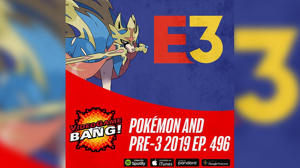 Pokémon and Pre-3 2019 ep. 496