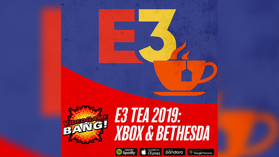 E3 Tea 2019: Xbox and Bethesda