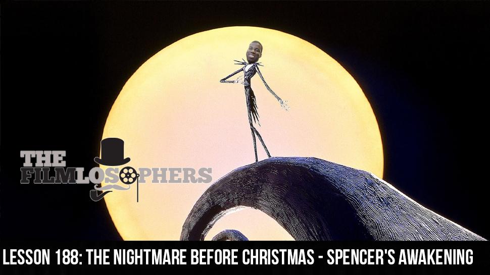 Lesson 188: The Nightmare Before Christmas – Spencer's Awakening