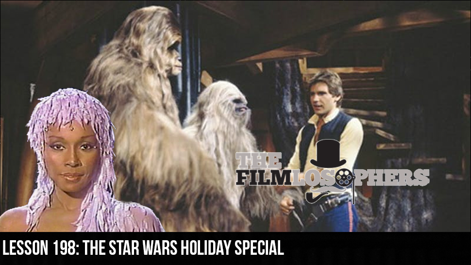 Lesson 198: The Star Wars Holiday Special
