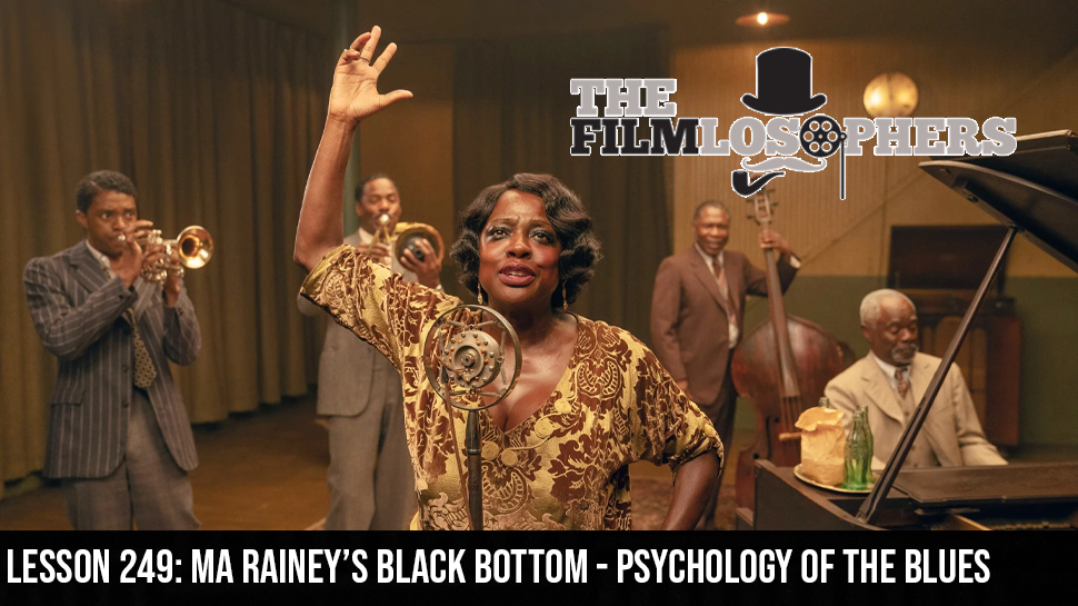 Lesson 249: Ma Rainey's Black Bottom – Psychology of the Blues